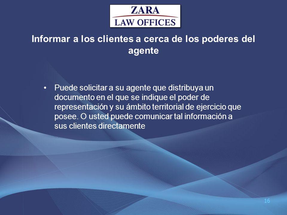 Informar a los clientes a cerca de los poderes del agente