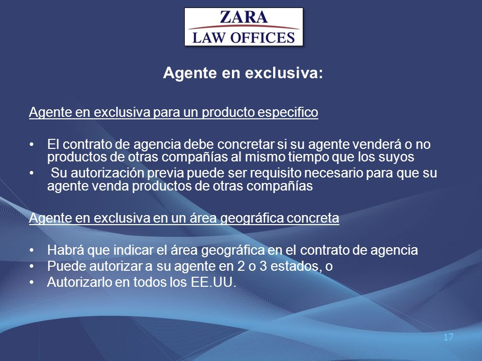 Agente en exclusiva: Agente en exclusiva para un producto especifico