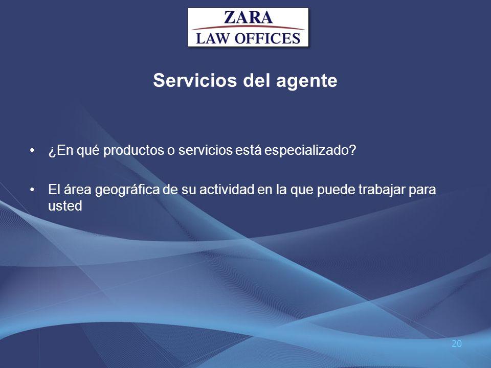 Servicios del agente ¿En qué productos o servicios está especializado