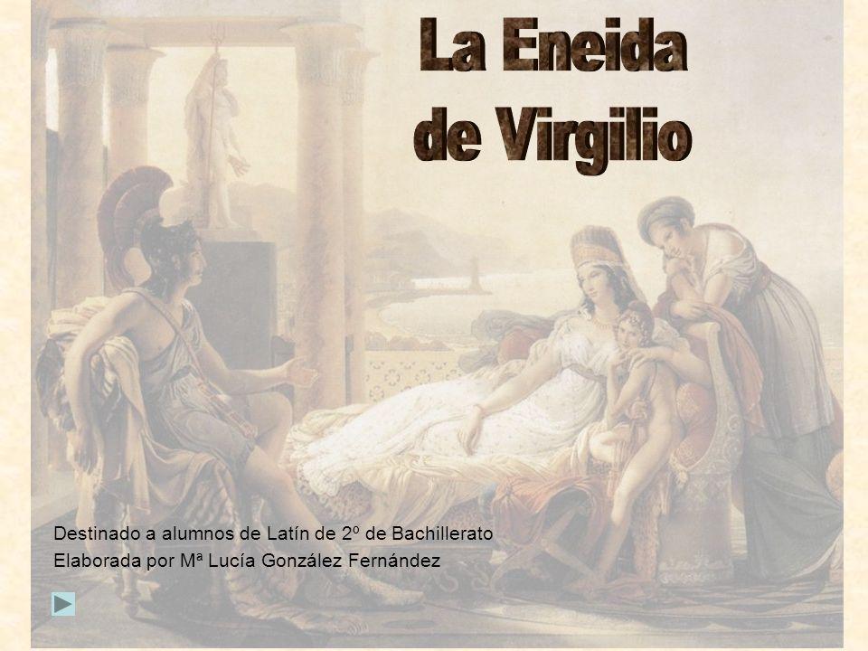 La Eneida de Virgilio. Destinado a alumnos de Latín de 2º de Bachillerato.