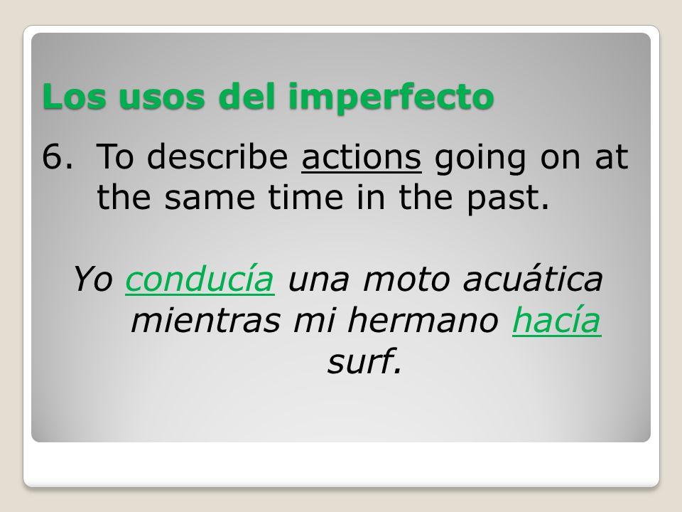 Los usos del imperfecto