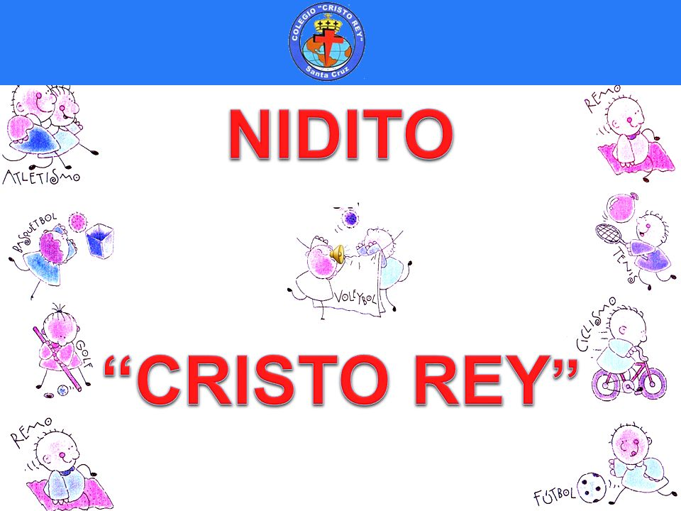 NIDITO CRISTO REY