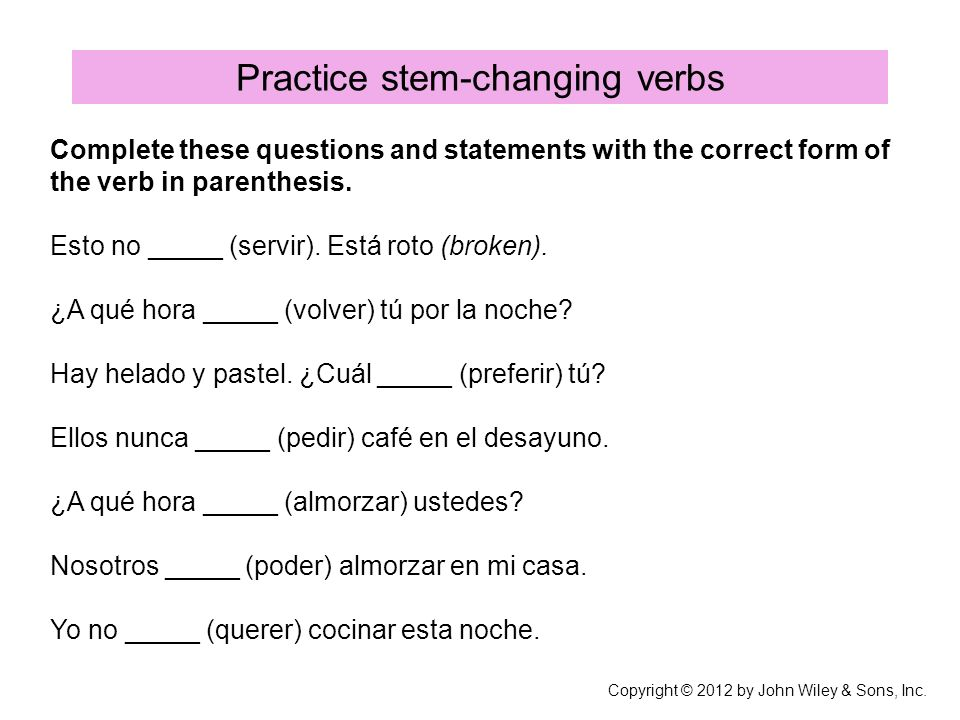 Practice stem-changing verbs