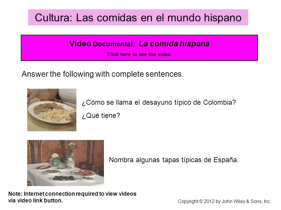 Video Documental: La comida hispana Click here to see the video.
