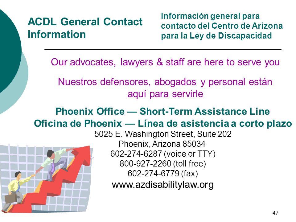 ACDL General Contact Information Información general para contacto del Centro de Arizona para la Ley de Discapacidad.