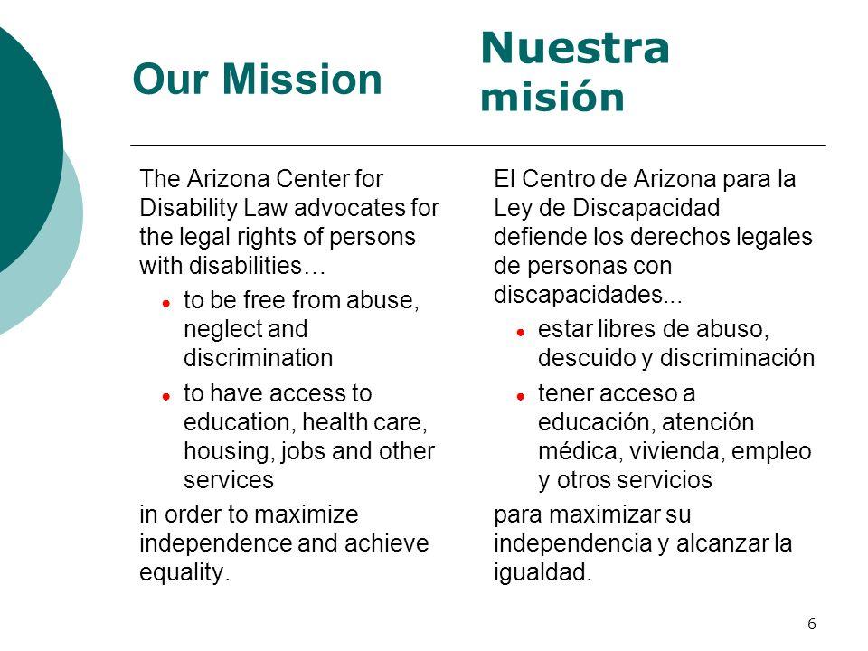 Nuestra misión Our Mission