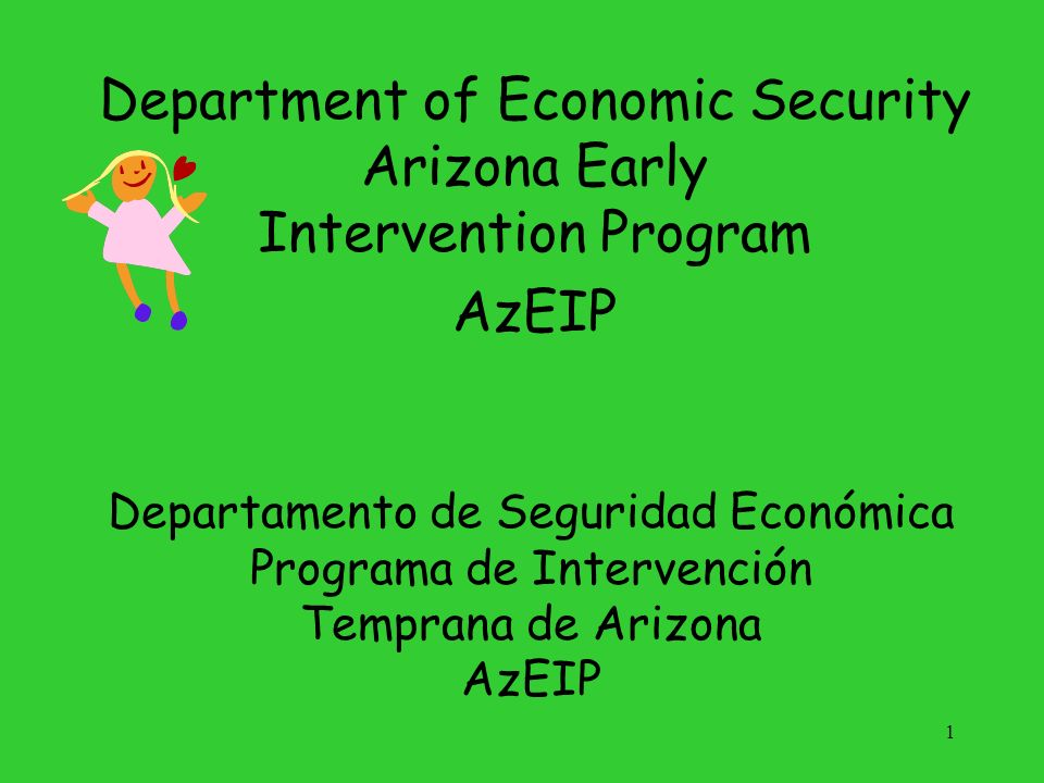 Department of Economic Security Arizona Early Intervention Program
