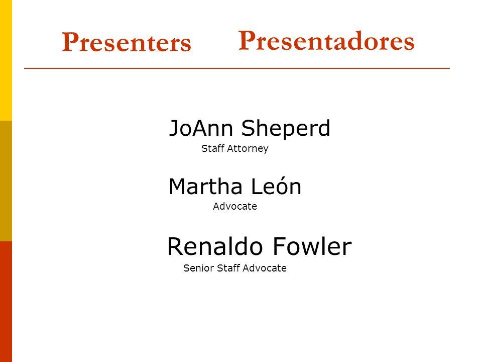 Presenters Presentadores Renaldo Fowler JoAnn Sheperd Martha León