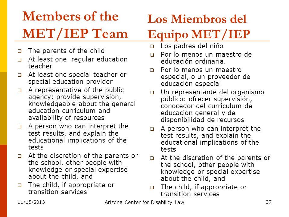 Members of the MET/IEP Team