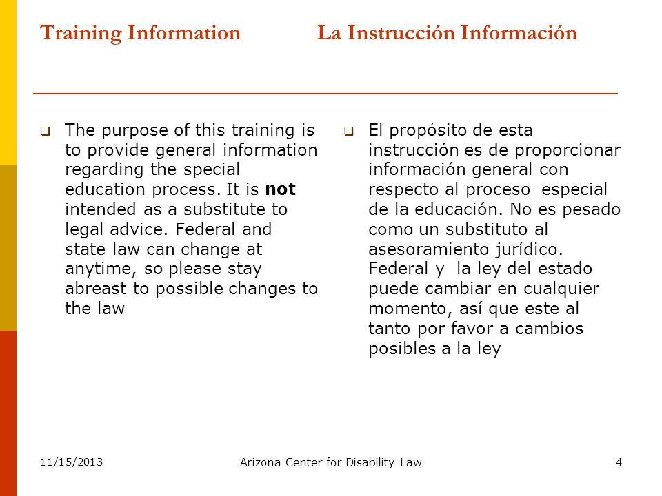 Training Information La Instrucción Información