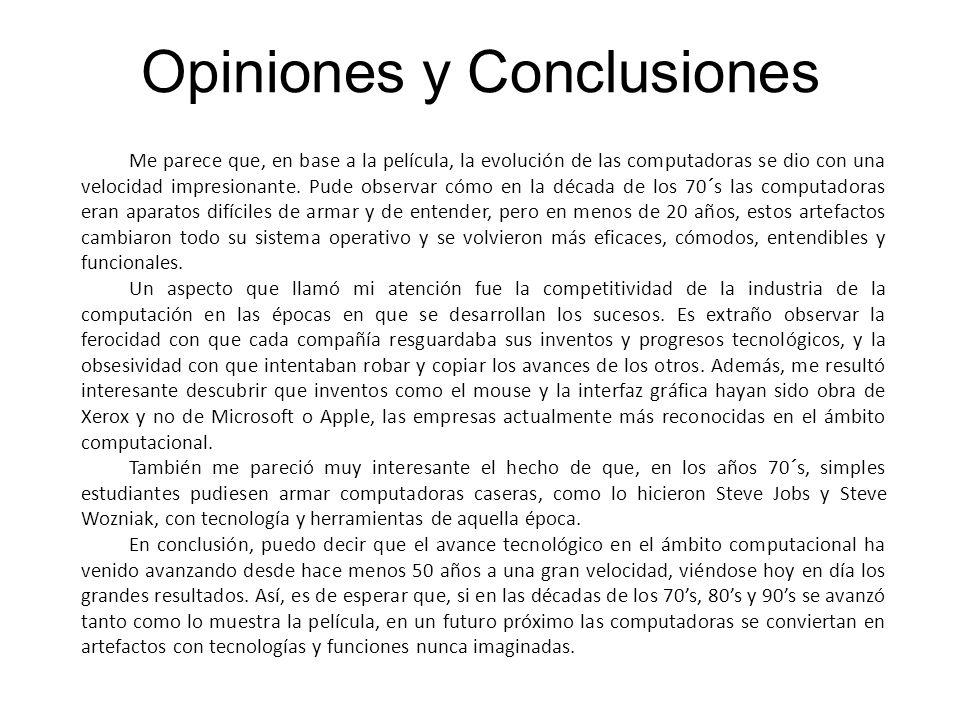 Opiniones y Conclusiones