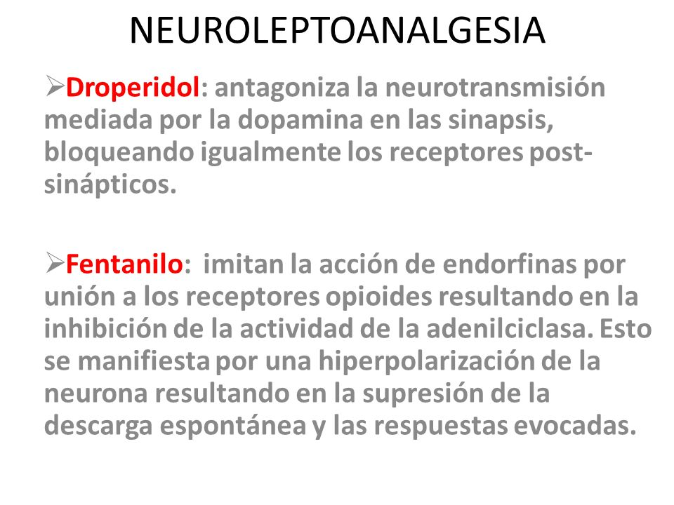 NEUROLEPTOANALGESIA