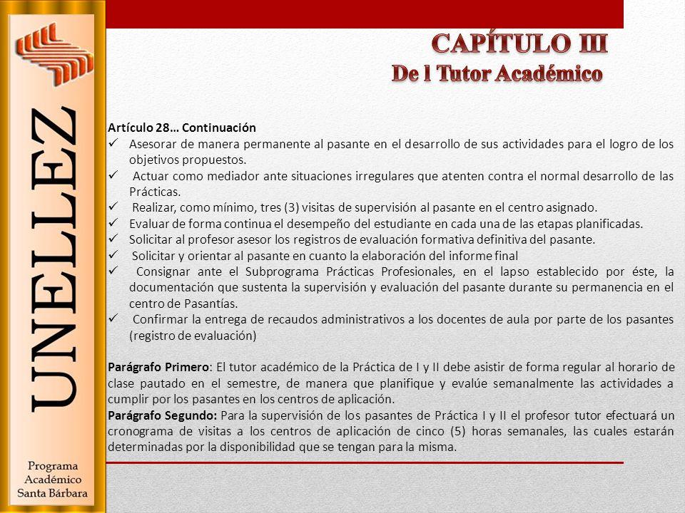 CAPÍTULO III De l Tutor Académico Artículo 28… Continuación