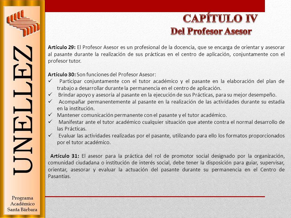 CAPÍTULO IV Del Profesor Asesor
