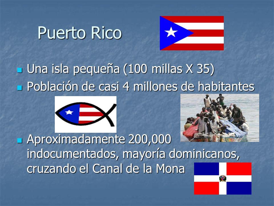 Puerto Rico Una isla pequeña (100 millas X 35)