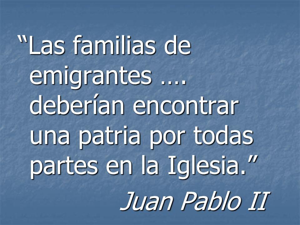 Las familias de emigrantes …