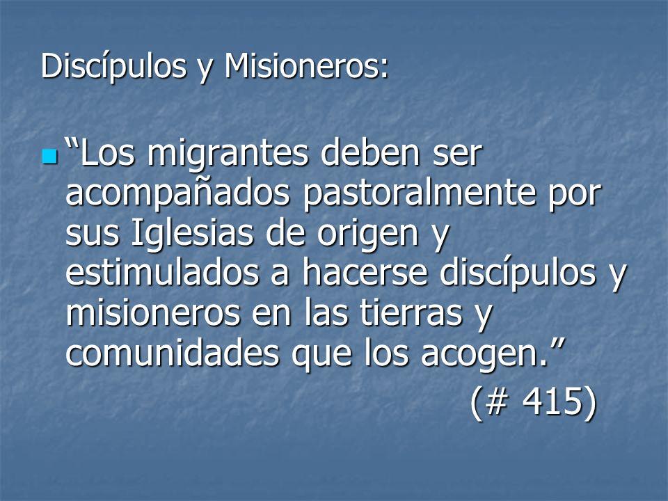 Discípulos y Misioneros:
