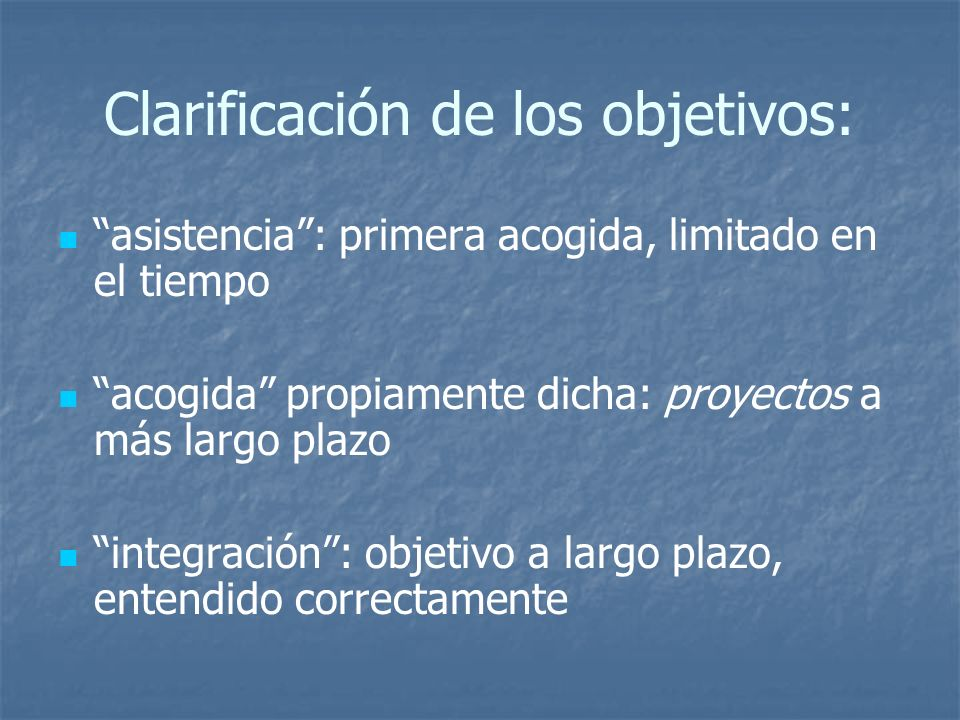 Clarificación de los objetivos: