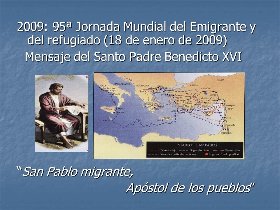 2009: 95ª Jornada Mundial del Emigrante y del refugiado (18 de enero de 2009)