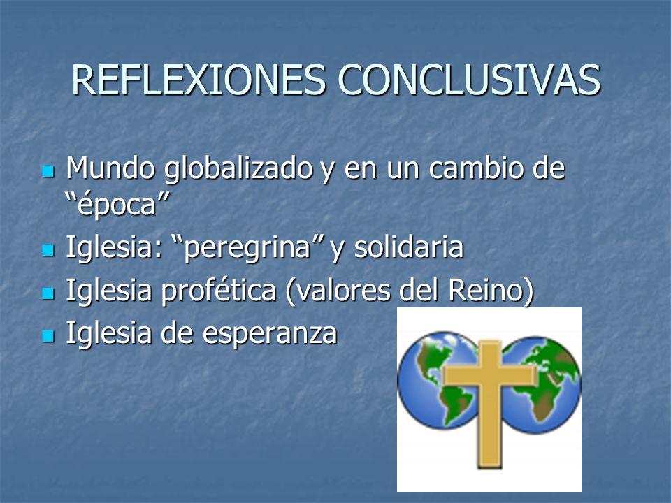 REFLEXIONES CONCLUSIVAS