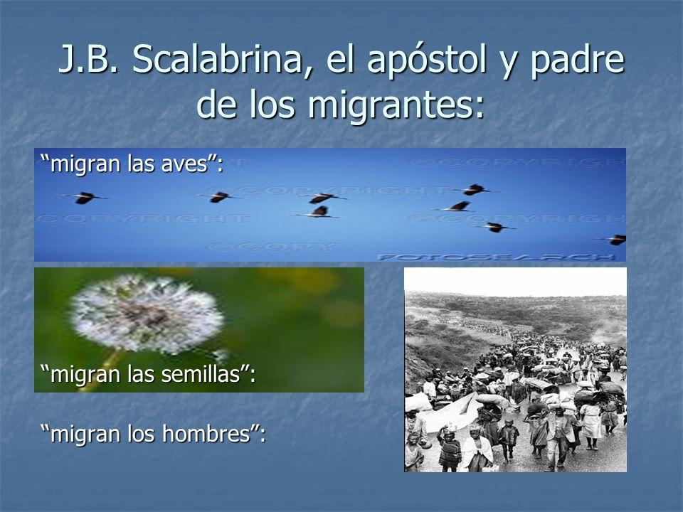 J.B. Scalabrina, el apóstol y padre de los migrantes: