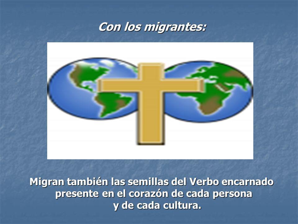 Migran también las semillas del Verbo encarnado