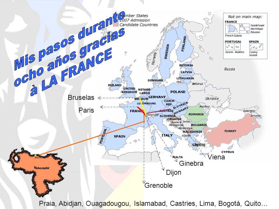 Mis pasos durante ocho años gracias à LA FRANCE Bruselas Paris Viena