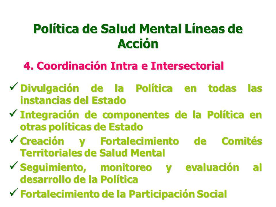 Política de Salud Mental Líneas de Acción