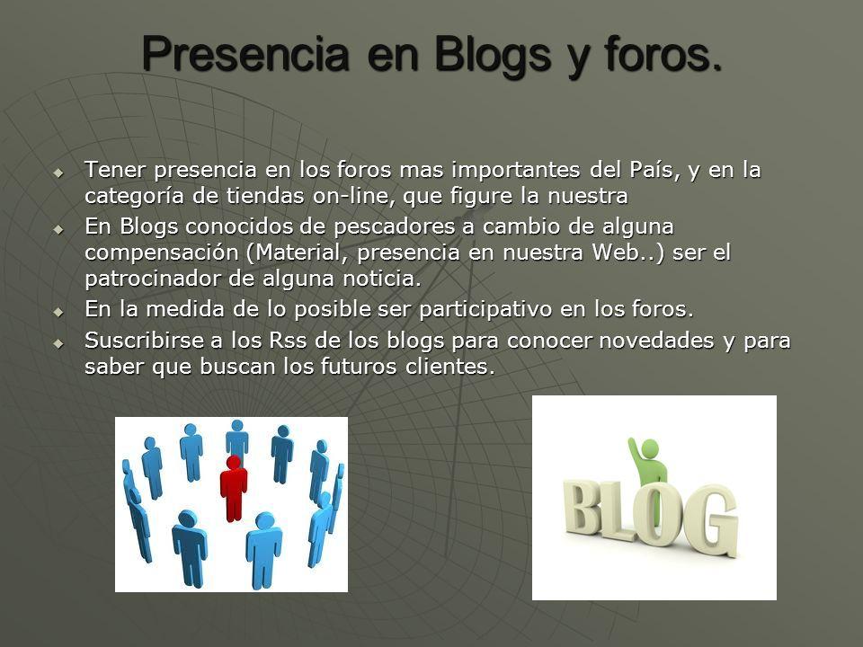Presencia en Blogs y foros.