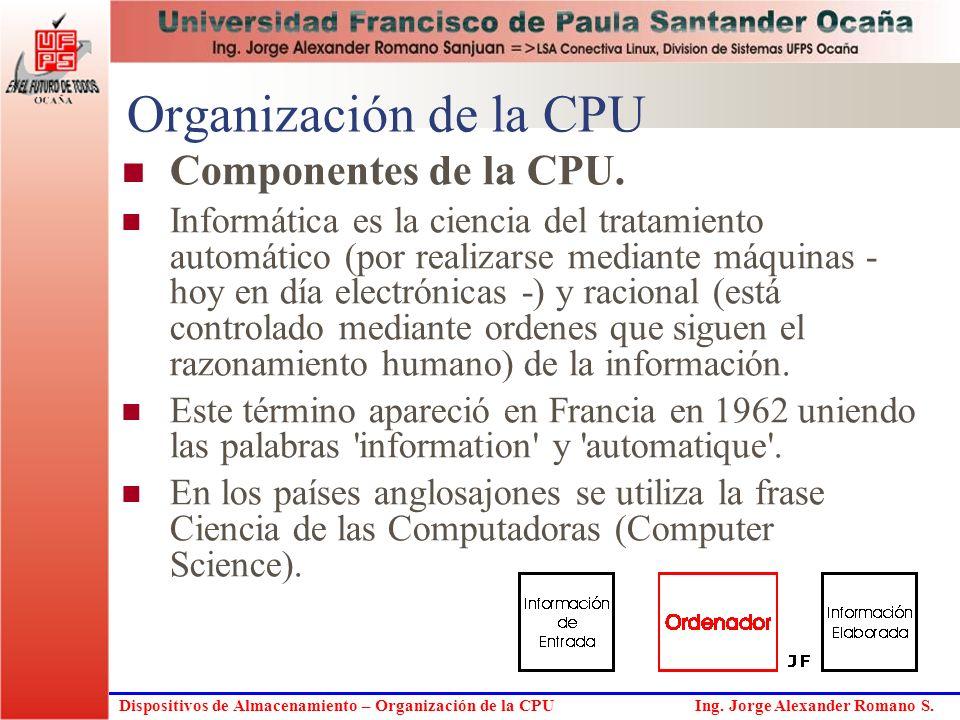 Organización de la CPU Componentes de la CPU.