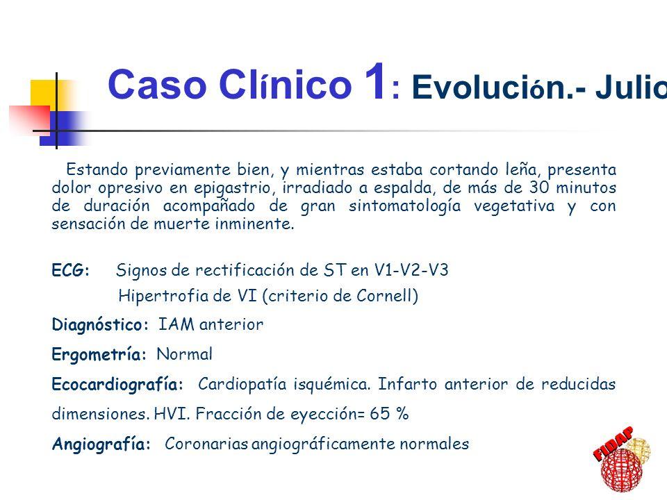 Caso Clínico 1: Evolución.- Julio 98