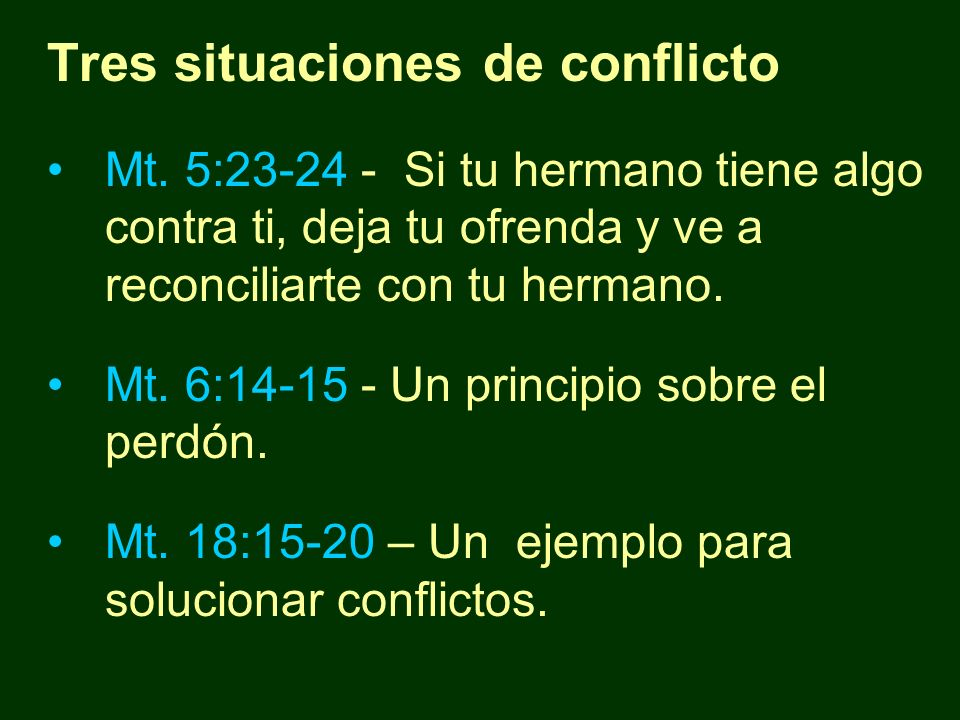 Tres situaciones de conflicto