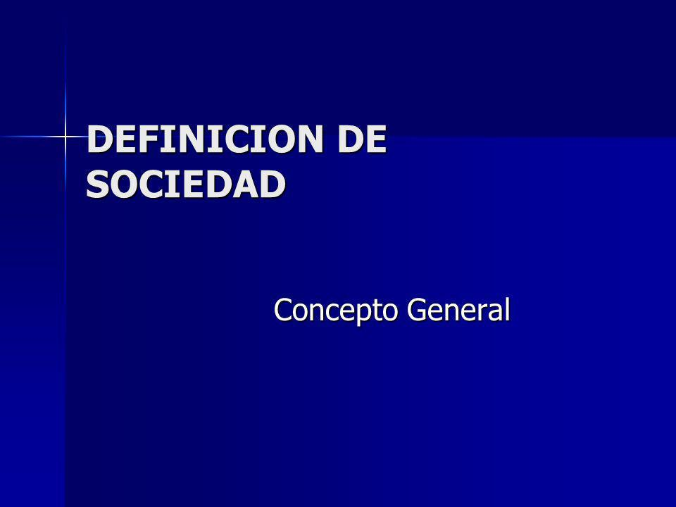 DEFINICION DE SOCIEDAD