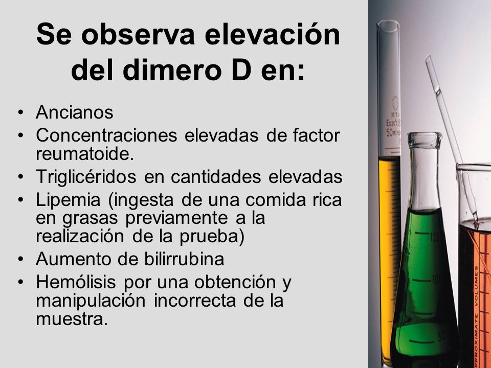 Se observa elevación del dimero D en: