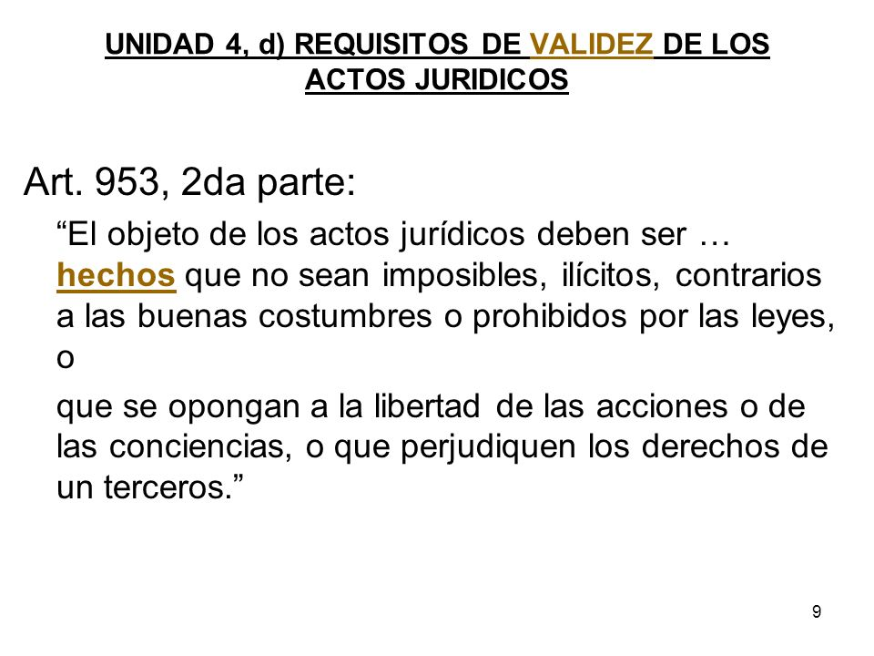 UNIDAD 4, d) REQUISITOS DE VALIDEZ DE LOS ACTOS JURIDICOS