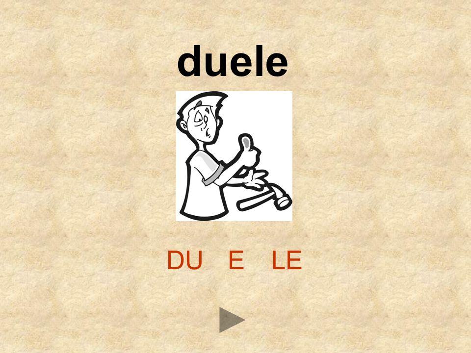 duele DU E LE