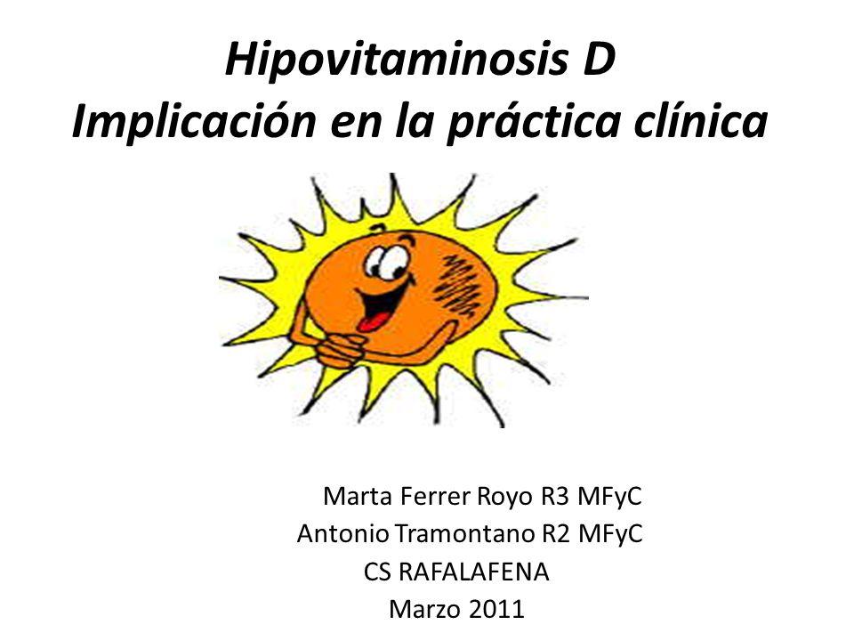 Hipovitaminosis D Implicación en la práctica clínica