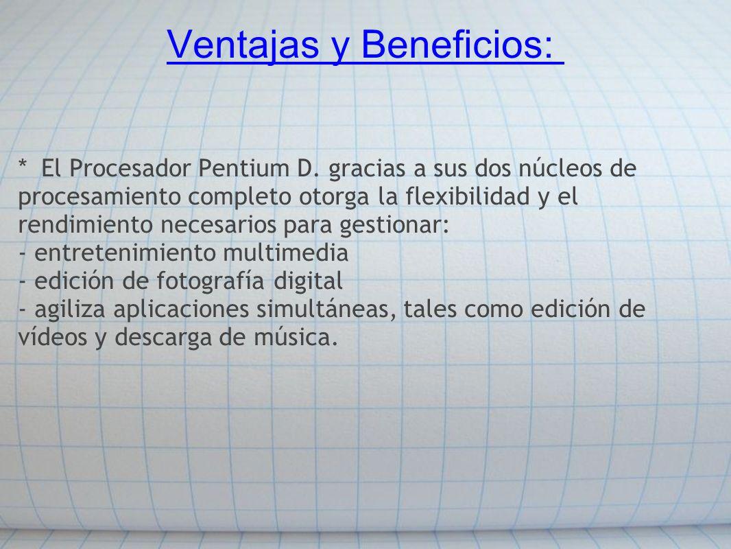 Ventajas y Beneficios: