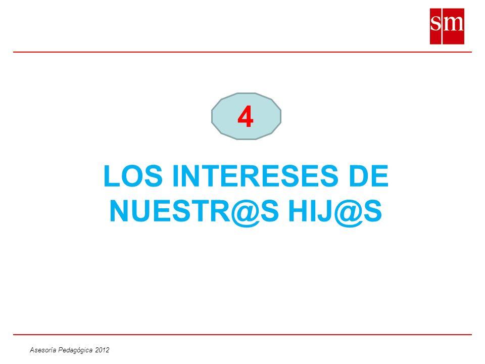 LOS INTERESES DE NUESTR@S HIJ@S
