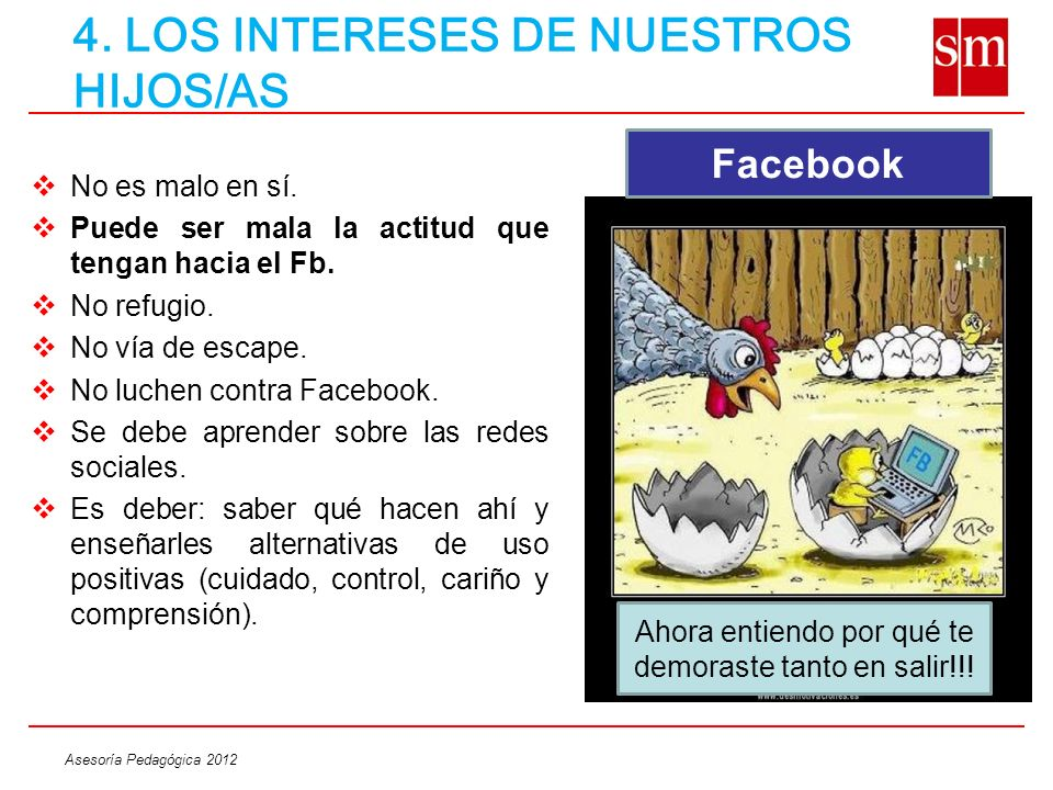 4. LOS INTERESES DE NUESTROS HIJOS/AS