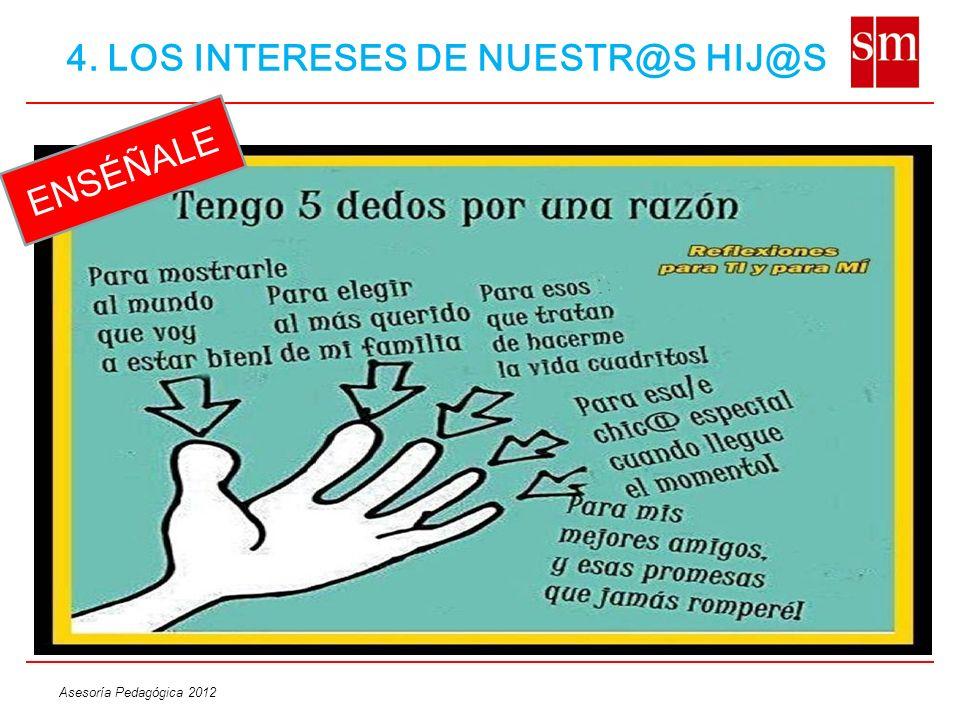 4. LOS INTERESES DE NUESTR@S HIJ@S