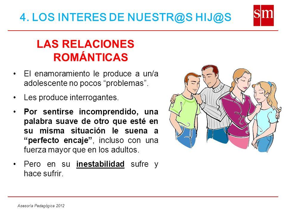 4. LOS INTERES DE NUESTR@S HIJ@S