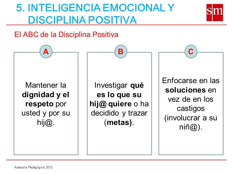 5. INTELIGENCIA EMOCIONAL Y DISCIPLINA POSITIVA