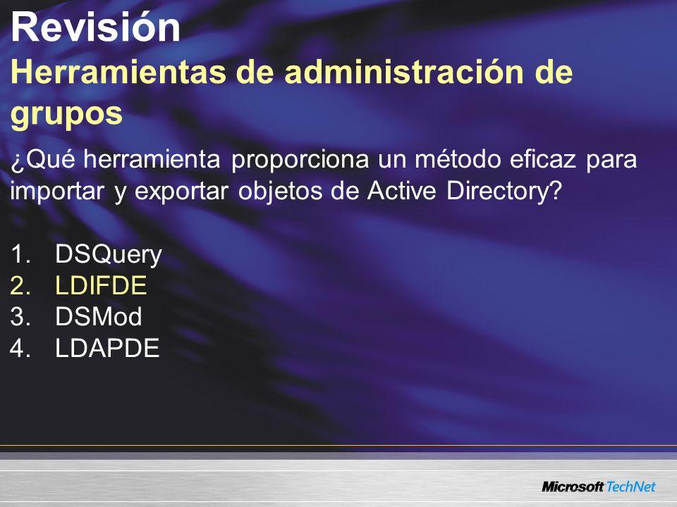 Revisión Herramientas de administración de grupos