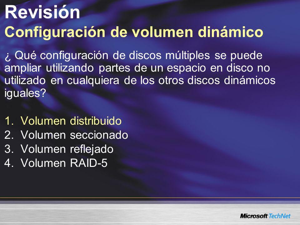 Revisión Configuración de volumen dinámico