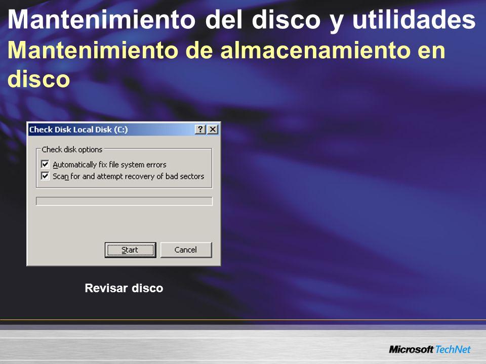 Mantenimiento del disco y utilidades Mantenimiento de almacenamiento en disco