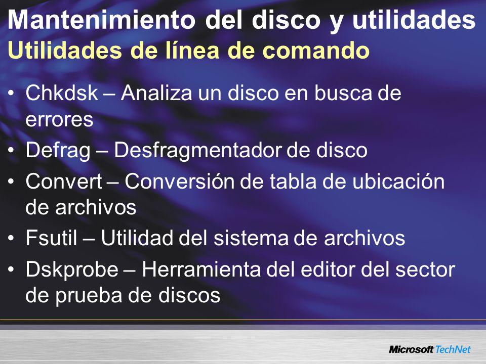 Mantenimiento del disco y utilidades Utilidades de línea de comando