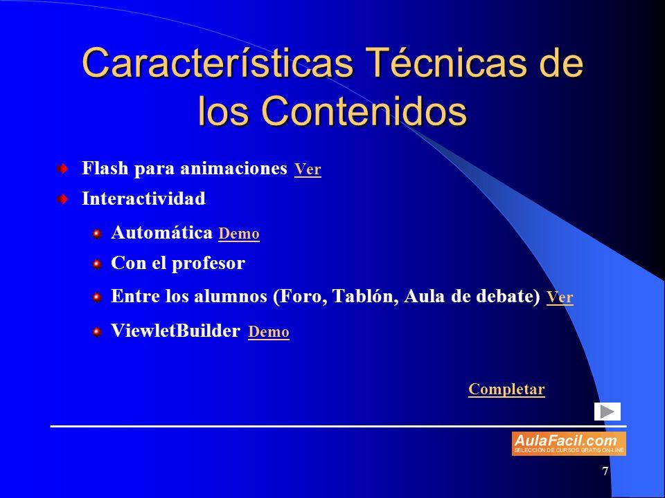 Características Técnicas de los Contenidos