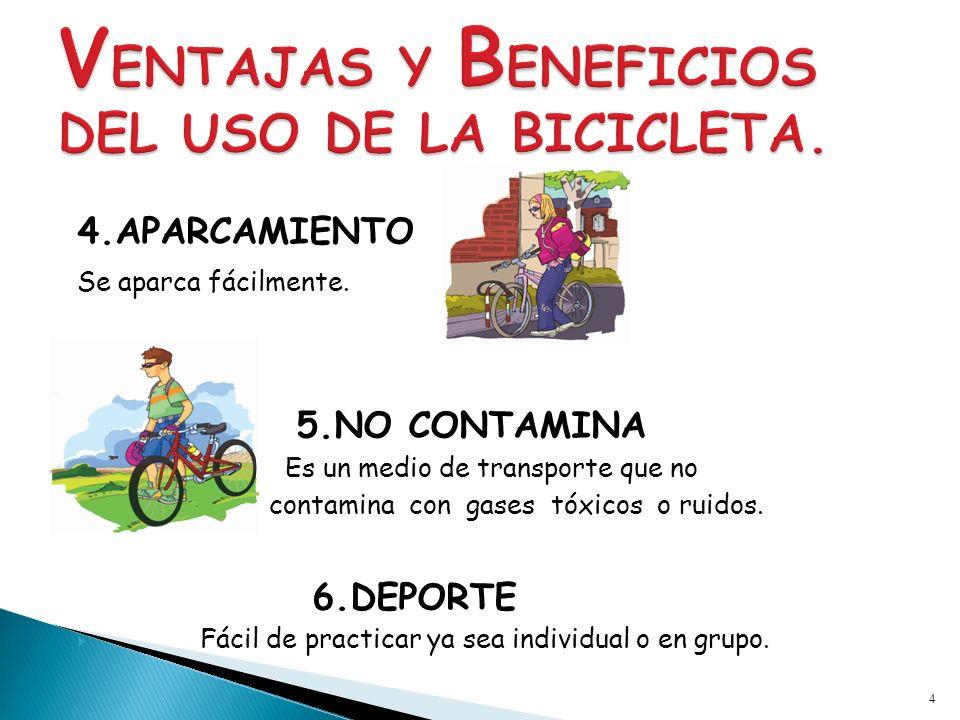 VENTAJAS Y BENEFICIOS DEL USO DE LA BICICLETA.