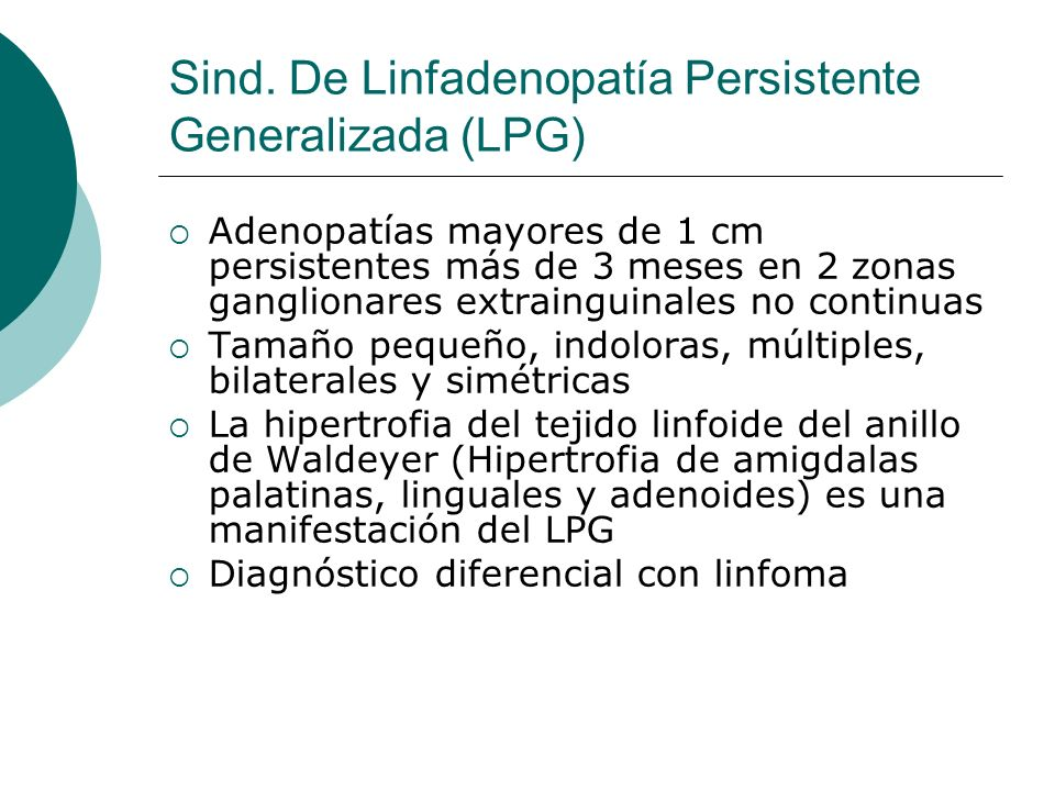 Sind. De Linfadenopatía Persistente Generalizada (LPG)